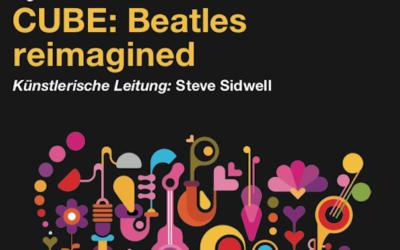 Beatles: Reimagined – CUBE Projekt mit Steve Sidwell aus Kollektion 2020